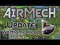 Airmech: New Menus and Warframe Head