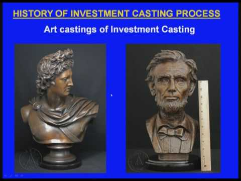 Investment Casting Process-I