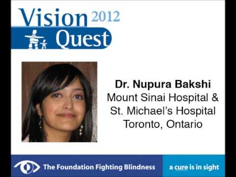 VQ 2012 - Toronto, ON - Your Questions on Inherited Retinal Disease - Dr. Bakshi