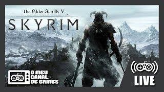 [Live] Skyrim Especial Edition (PC) HORA DE MATAR O DRAGÃO AO VIVO EM PORTUGUÊS PT-BR
