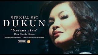 Umie Aida & Elyana - Merana Jiwa (OST Filem DUKUN)
