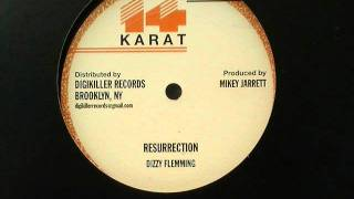 Dizzy Fleming - Resurrection / 14 Karat & Digikiller Records
