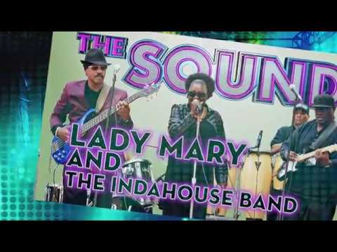 The Sound -  Lady Mary and the InDaHouse Band