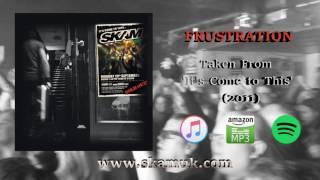 SKAM - Frustration (Official Audio)