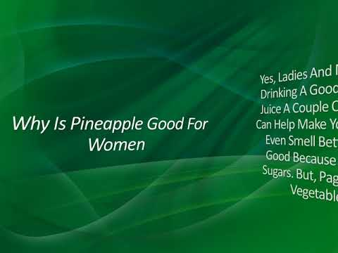 why-is-pineapple-good-for-women