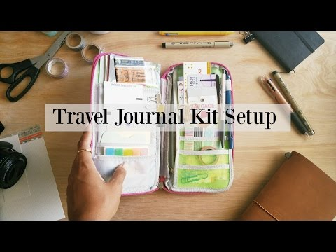 How I Set Up My Travel Journal Kit