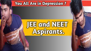 Depression 🤔 JEEMain and NEET Aspirants are in Depression 😲 | Reason and Definition of Depression