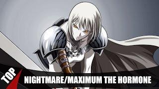 TOP NIGHTMARE/MAXIMUM THE HORMONE ANIME SONGS