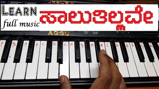 """Learn ( How ) to play """"Saaluthillave - Kotigobba 2"""" full song on keyboard"""