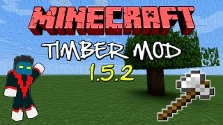 Como Instalar Mods no Minecraft 1.5.2 - Timber Mod