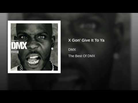 X Gon' Give It To Ya