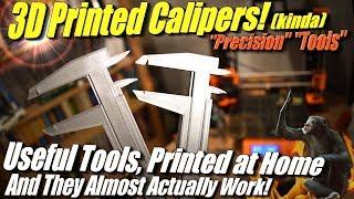 Useful 3D Print: Vernier Calipers for Precise Measurement. Kinda. More of a precision fail