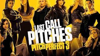 Pitch Perfect 3 ost 歌喉讚3原聲帶