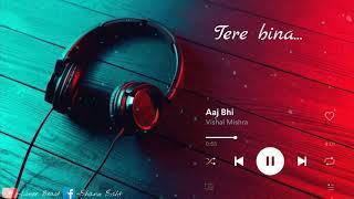 Aaj Bhi (Lyrical video) - Vishal Mishra | Whatsapp status