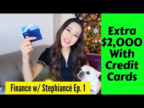 How to Make $2,000+ w/ CREDIT CARDS?! - FINANCE with STEPHIANCE [EP. #1]