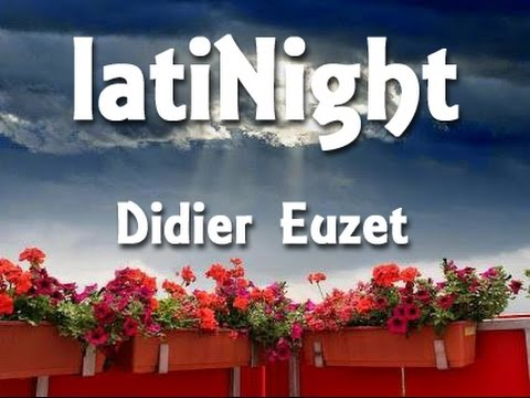 Didier EUZET - LATINIGHT (1166)