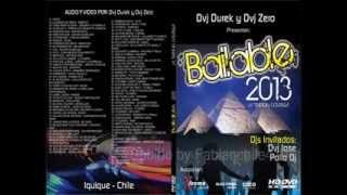 Bailable 2013 - La Tradicion Continua - (Solo Audio) - Iquique - Chile