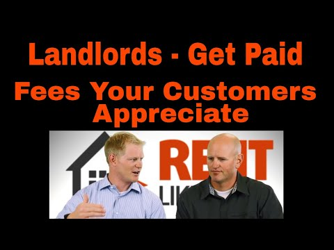 Rental Property Fees that Make Sense - Landlords Don't be Afraid to Get Paid for Management