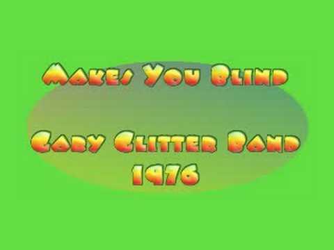 Glitter Band - MAKES YOU BLIND