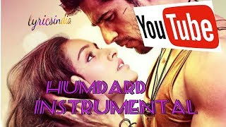 humdard instrumental arijit sing ek villain by lyrics india