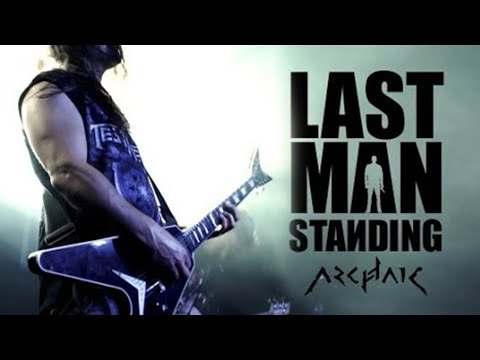 Archaic - Last Man Standing (OFFICIAL VIDEO)