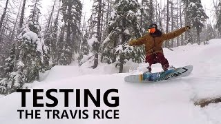 Testing the Travis Rice Pro Model Snowboard
