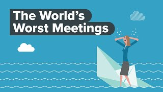 The World's Worst Meetings | Infographic