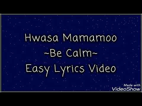Hwasa (solo) ~Be Calm~ Easy Lyrics Video