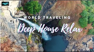 World Traveling Deep House Relax - Chill Relax Music, Hype Music, Upbeat Music ??40
