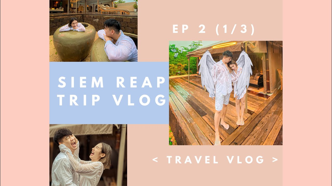 (EP2-part1) MOMO family's Siam Reap Trip