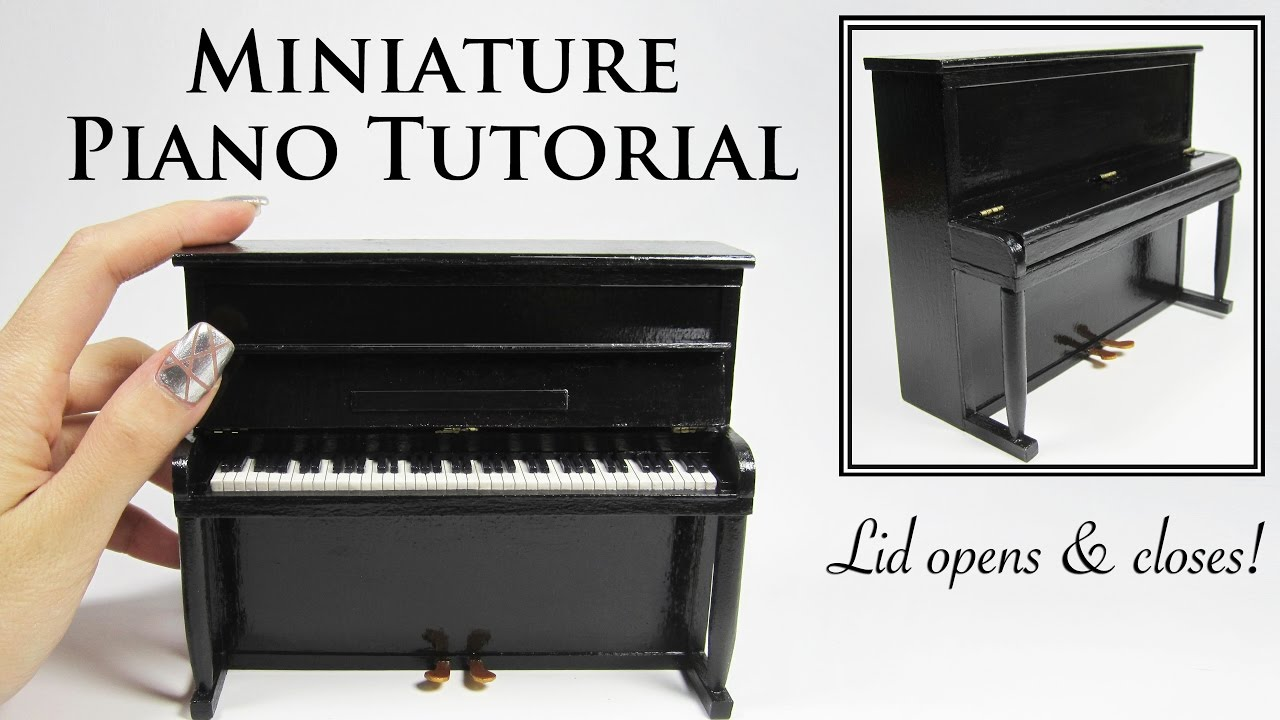 diy miniature piano tutorial