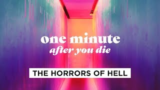 what-hell-is-like-one-minute-after-you-die-part-2-with-pastor-craig-groeschel-life-after-death