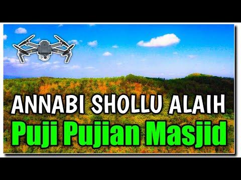 Sholawat Lama Annabi Shollu Alaih Pujian Sebelum Sholat Video 4k Drone Dji Mavic 2 Pro