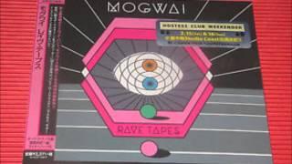 Mogwai - Tell Everybody That I Love Them (Bonus Track)