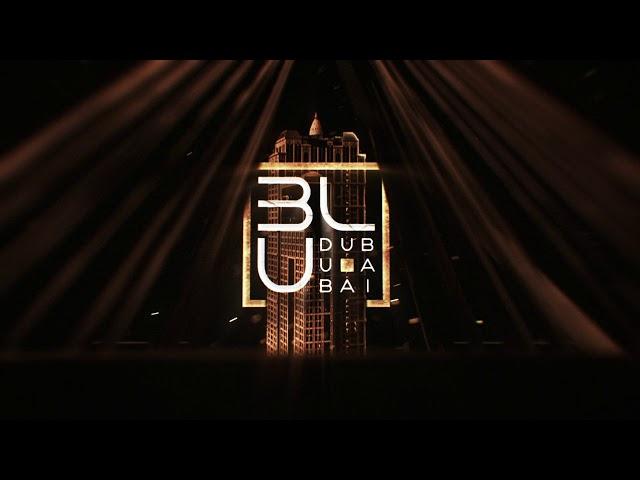 Club BLU Dubai Opening Trailer  LOOP