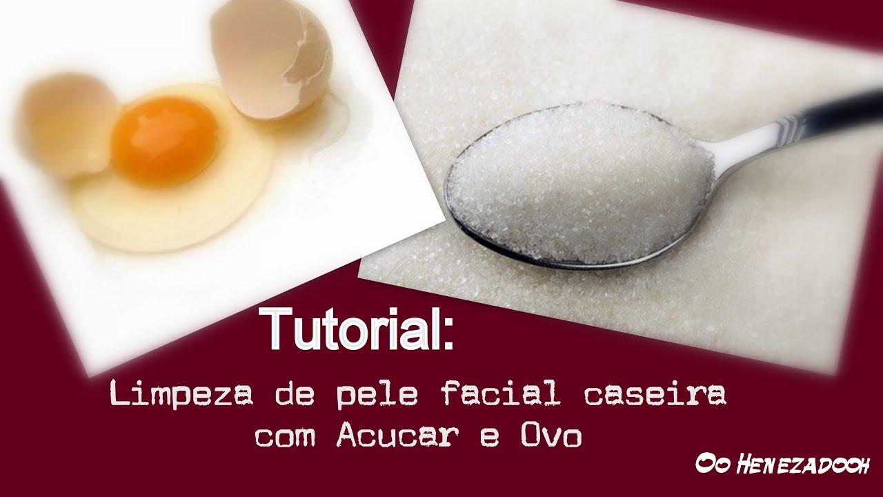 limpeza de pele natural ovos e açucar