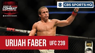 Urijah Faber reveals the ONE REASON for his return to the cage | UFC 239 | State of Combat