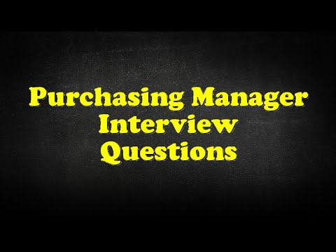 Purchasing Manager Interview Questions