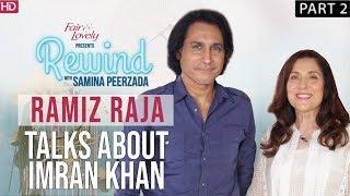 Ramiz Raja | World Cup 2019 Special | Part II | When Pakistan Won The 1992 World Cup | Rewind