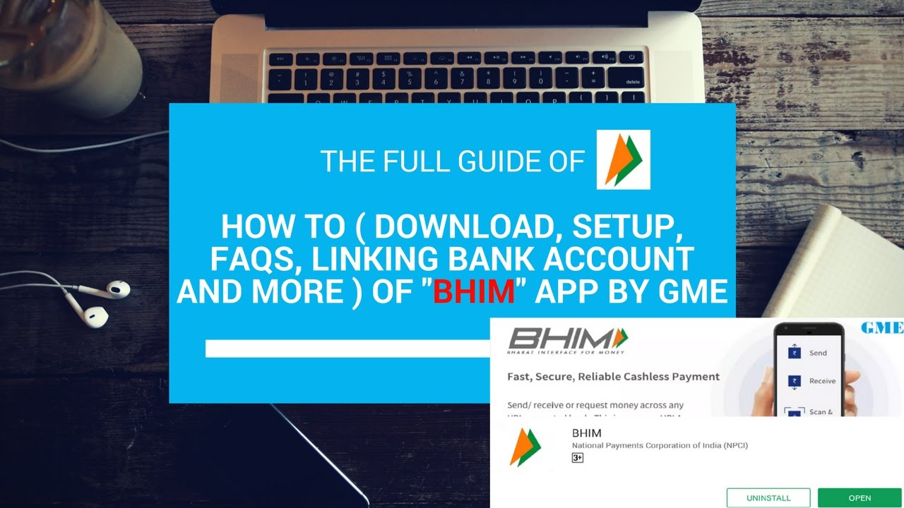 "How To ( Download, Setup, FAQs, Linking Bank account and More ) of ""BHIM"" app By GME"