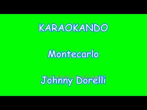 Karaoke Italiano - Montecarlo - Johnny Dorelli ( Testo )