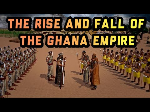The Rise and Fall of the Ghana Empire