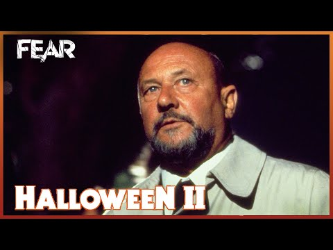 Dr Loomis Won't Stop Until Myers Is Dead  Halloween 2