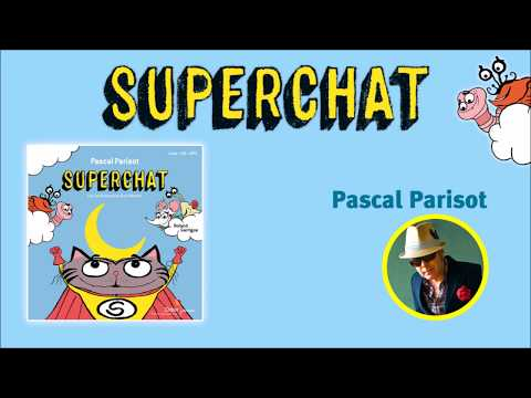 Supercat ! - Song by Pascal Parisot