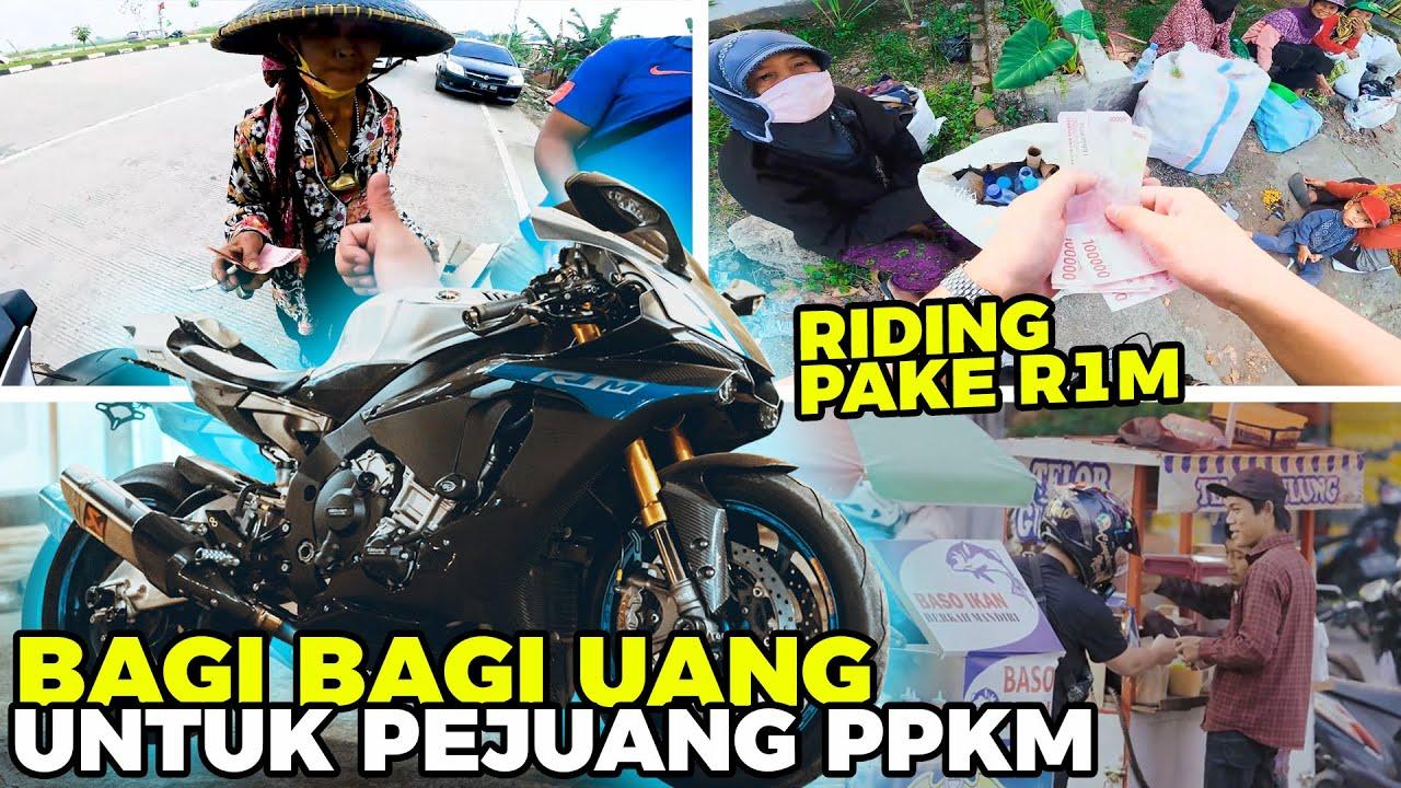 RIDING YAMAHA R1M SAMBIL BAGI BAGI UANG BANTUAN PPKM