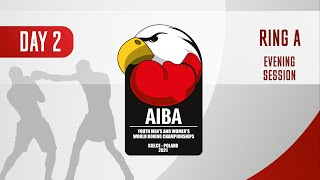 AIBA Youth Men's and Women's World Boxing Championships Kielce 2021 | Day2 | Ring A | Evening