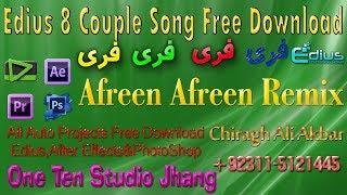 Edius 8 Couple Song Afreen Afreen Remix Free Download