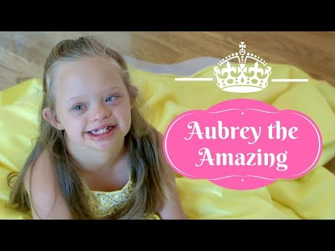 Beauty Queen with Down Syndrome: Aubrey the Amazing