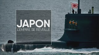Japon, l'empire se réveille