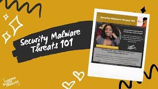 Understanding Security Malware Threats